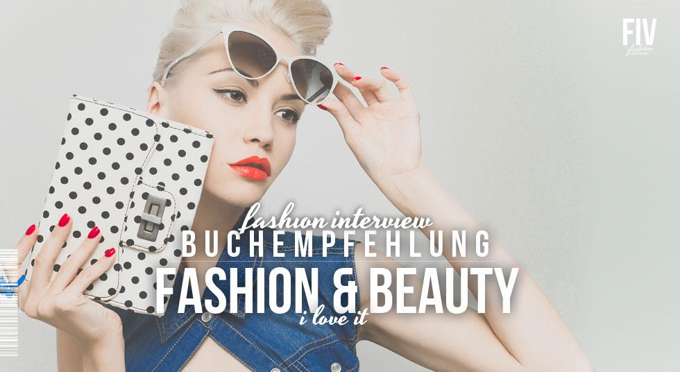 Buch Empfehlung: Fashion & Beauty