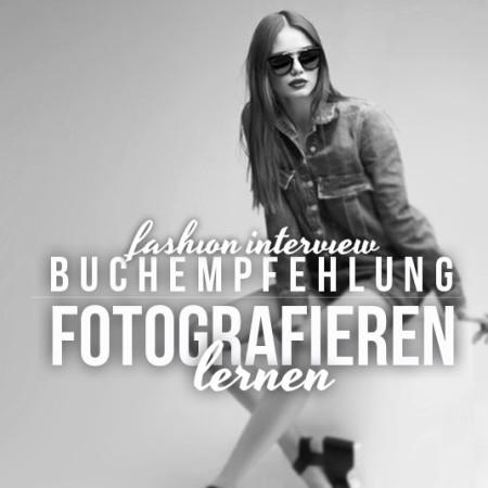 Fotografieren lernen für Anfänger - Unsere Buch Empfehlungen