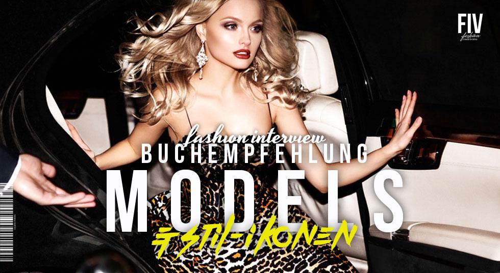 Buch Empfehlung: Models & Stil-Ikonen