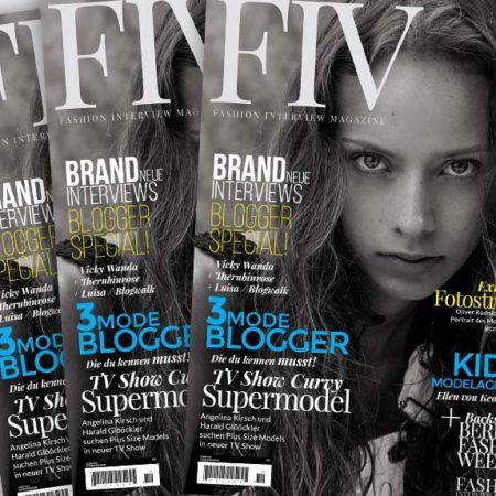 FIV Magazine #1 mit Model Angelina Kirsch + Influencer Luisa von Styleroulette (Blogwalk) + Designer DIMITRI + mehr!!