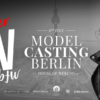 Berlin Fashion Week x Modelagentur Casting | FIV #takeover am 04. Juli