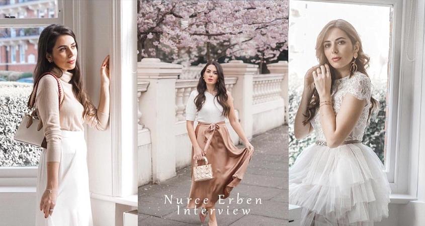 Influenceur mode, style de vie et beauté : Nurce Erben - Interview Exclusive