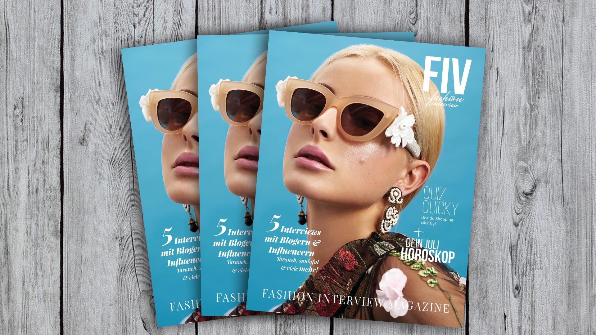 FIV Magazine #3 Juli - Blogger, Fotostrecken, Kolumnen, Horoscop, Quiz und mehr!