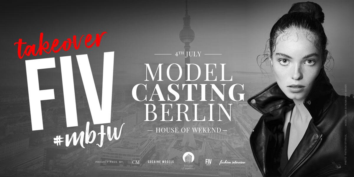 Berlin Fashion Week x Modelagentur Casting | FIV #takeover am 04. Juli