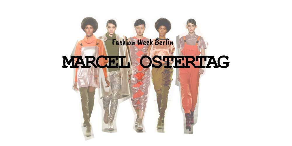 Designer: Marcel Ostertag Kollektion - Fashion Week Berlin
